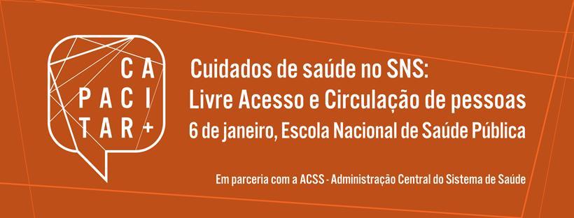 imagem do post do Capacitar+ e ACSS organizam workshop sobre Livre Acesso e Circulação no SNS