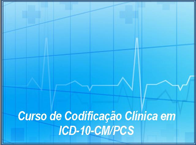 imagem do post do Curso de Codificação Clínica em ICD-10-CM/PCS